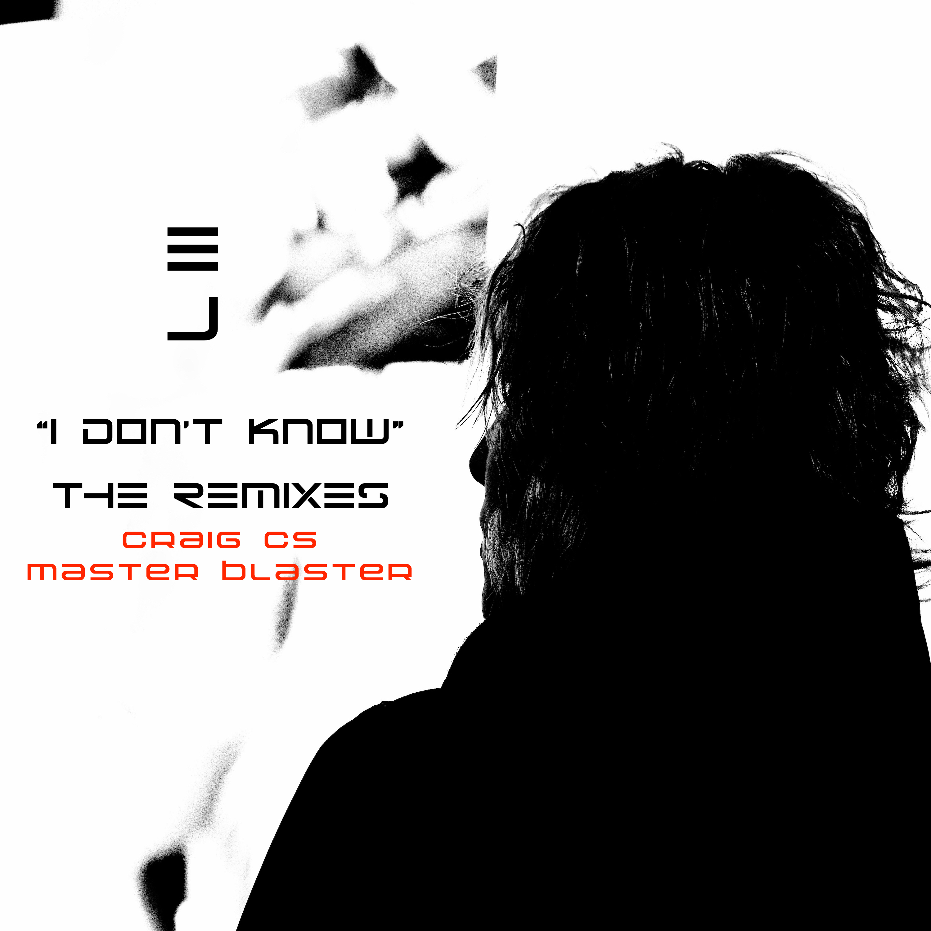 E.J. – I Don't Know (Craig Cs Master Blaster) (CLIP)