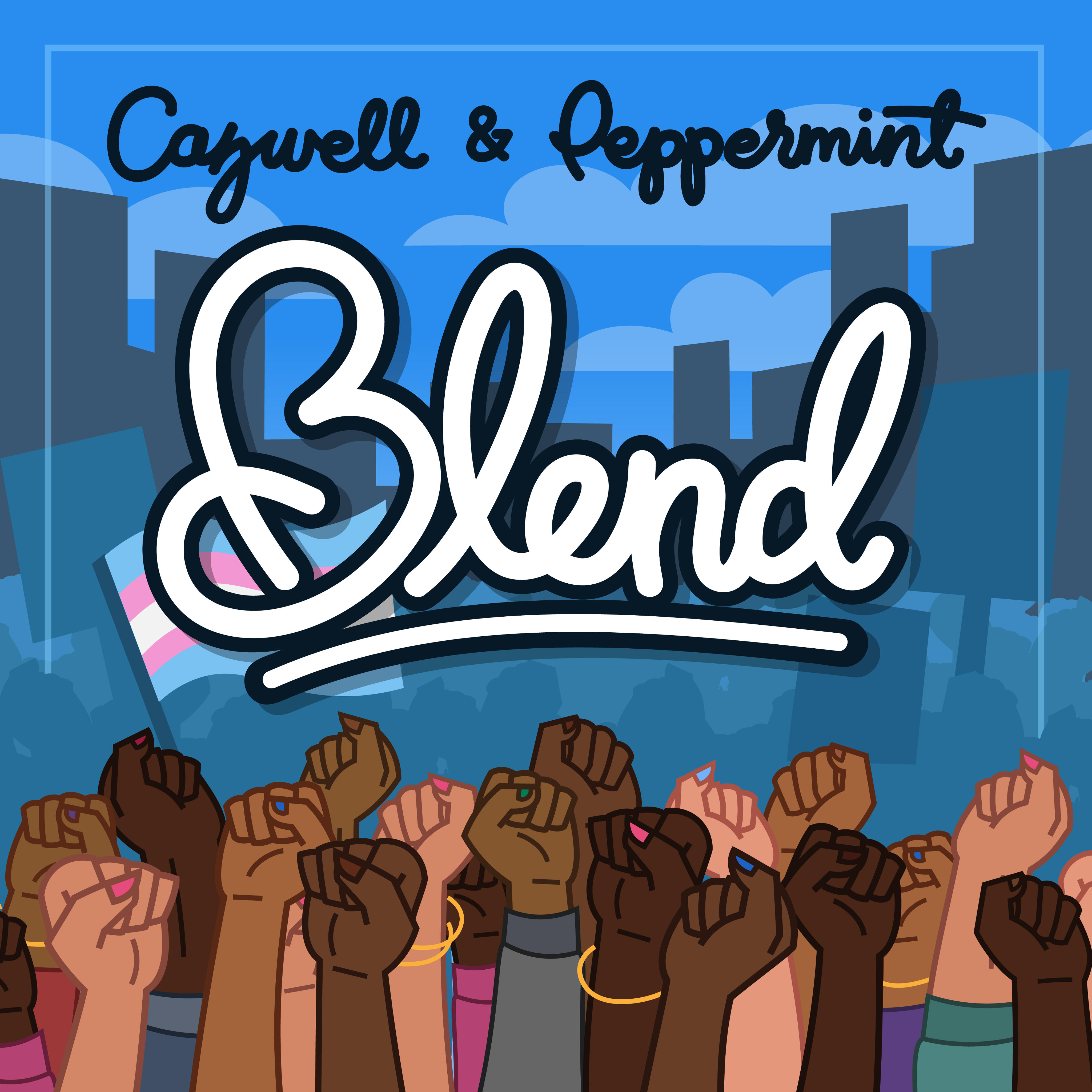 Cazwell & Peppermint – Blend (Produced by Craig C)